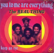 The Real Thing You To Me Are Everything